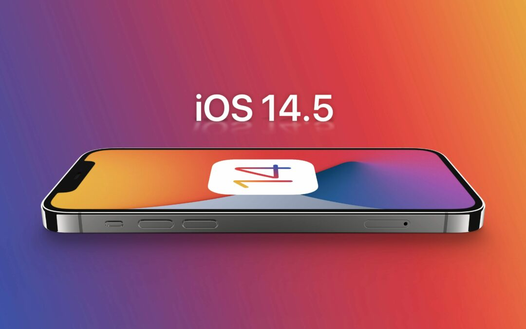 Why iOS 14.5 Users Should NOT be Opting Out of Tracking